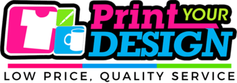 | Print Your Design